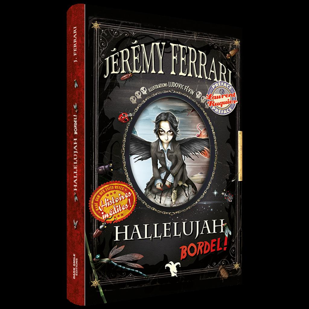 Livre Jérémy Ferrari- Hallelujah Bordel